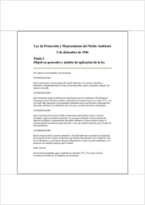 thumbnail.new?vault=Basel&file=UNEP-CHW-NATLEG-NOTIF-Guatemala-03-DEC68-86-ProtectionAndImprovementOfTheEnvironment.Spanish.pdf